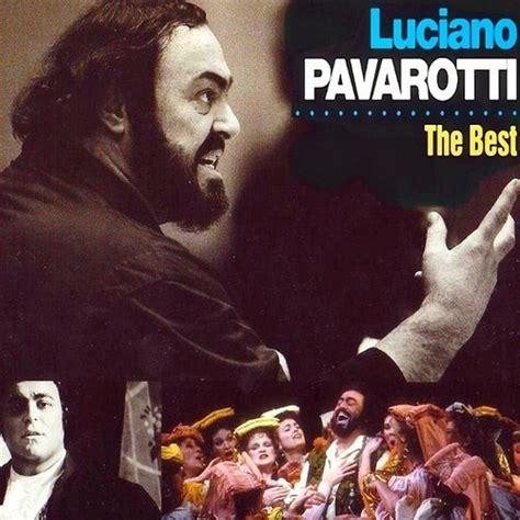luciano pavarotti the best luciano pavarotti скачать бесплатно