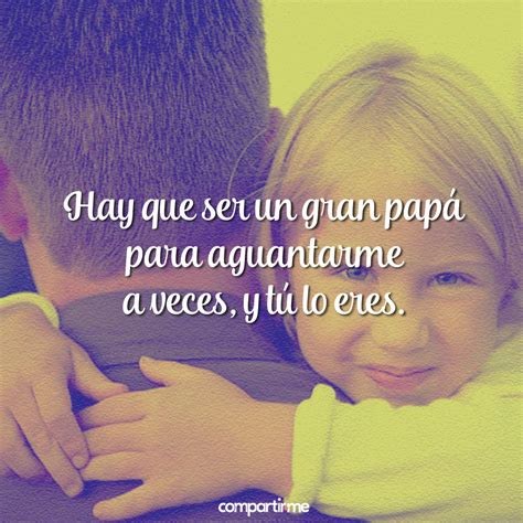 imagenes que extrañas a tu papa frases para pap 225 con fotos bonitas de padres e hijos para