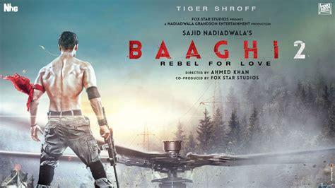 film india baaghi baaghi 2 release date of tiger shroff and disha patani