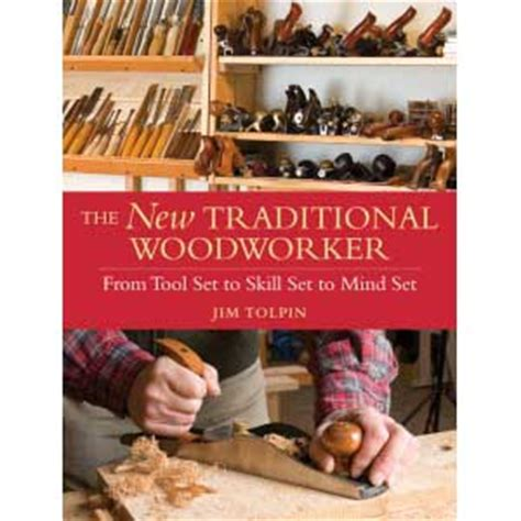 New Traditional Woodworker Traditional Woodworking