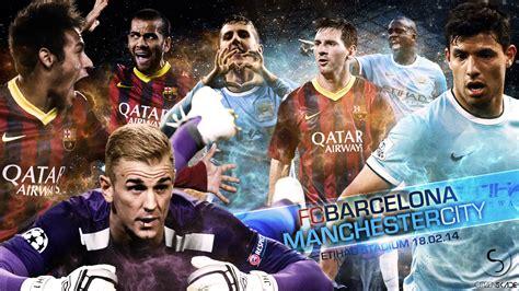 wallpaper barcelona vs manchester city manchester city vs barcelona citizen skade