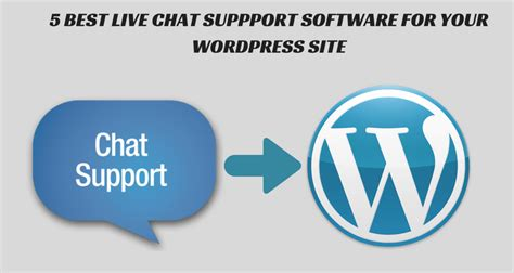 best live chat website 5 best live chat support software for your site