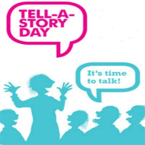 day story tell a story day overview