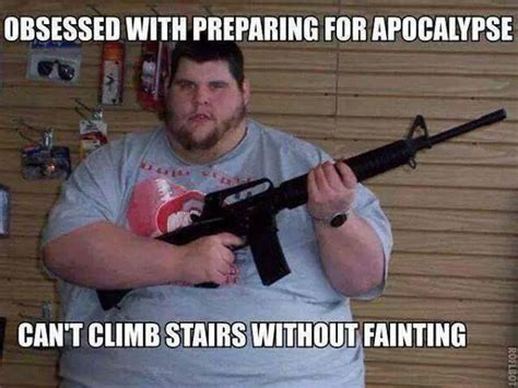 Doomsday Preppers Meme - doomsday preppers weknowmemes