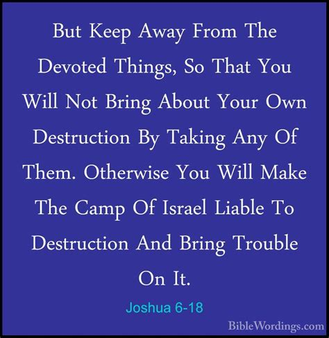 9 Things To Keep Away From Your by Joshua 6 18 But Keep Away From The Devoted Things So