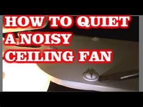Ceiling Fan Is Noisy How To A Noisy Ceiling Fan