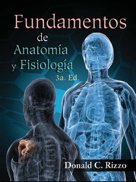 libros de fisiologia humana pdf gratis libros de medicina pdf gratis fundamentos de anatom 237 a y fisiolog 237 a 3a ed