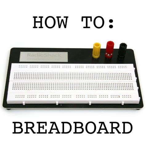 breadboard circuit guide breadboard how to do it yourself