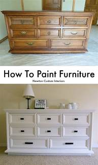 How To Paint Furniture by How To Paint Furniture Newton Custom Interiors