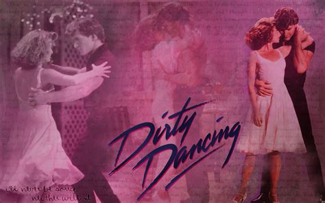 dirty dance dirty dancing dirty dancing wallpaper 14443158 fanpop