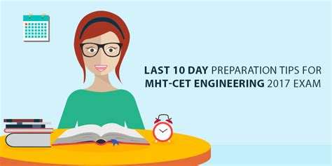 How To Prepare For Cet Mba by Last 10 Day Preparation Tips For Mht Cet Engineering 2017