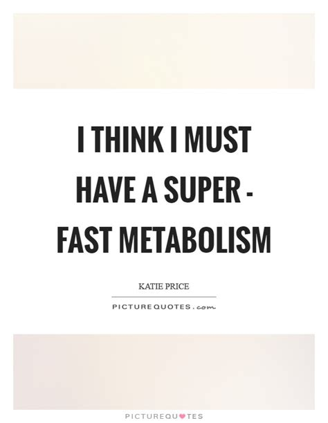i thought you d be faster the quest to become an athlete books i think i must a fast metabolism picture quotes