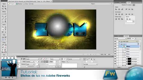 tutorial photoshop cs5 efeitos tutorial fireworks cs5 efeitos de luz por rafael batista