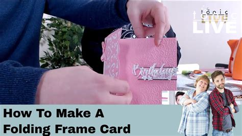how to make an accordion card tonic studios live no 32 how to make a folding frame