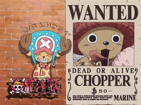 dr tony tony chopper wanted  beri bounty  wb khoski