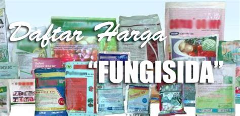 Harga Fungisida Benlox 50 Wp daftar harga fungisida per bulan juni 2015