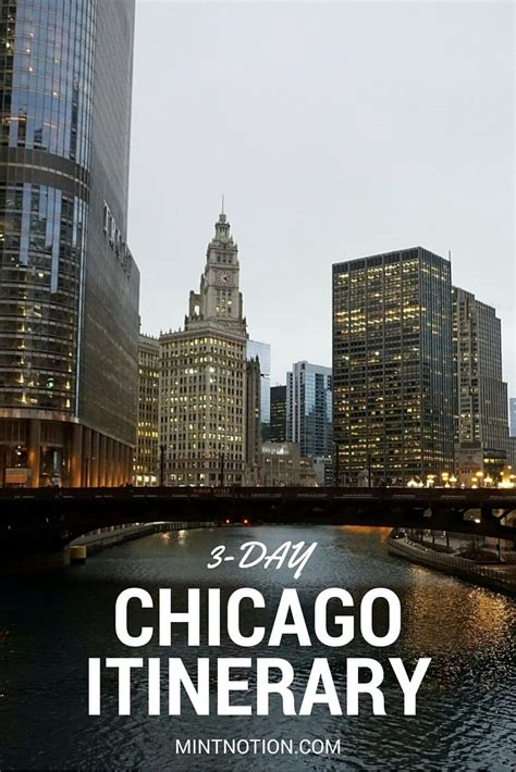 3 day chicago itinerary for first time visitors chicago