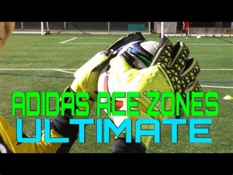 layout ultimate glove review the ultimate hq adidas ace zones ultimate glove review and test youtube