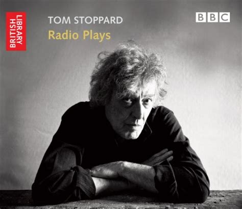 tom radio read tom stoppard radio plays by tom stoppard