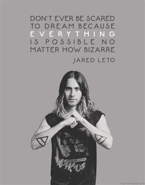 Jared Leto Is A Lover by 17 Best Jared Leto Quotes On Jared Leto Jared