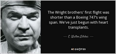 the wright brothers quotes c walton lillehei quote the wright brothers