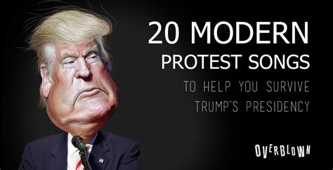 donald trump song 20 modern protest songs to help you survive donald trump s