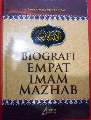 Kitab Lengkap Biografi Empat Imam Mazhab biografi empat imam mazhab beirut publishing