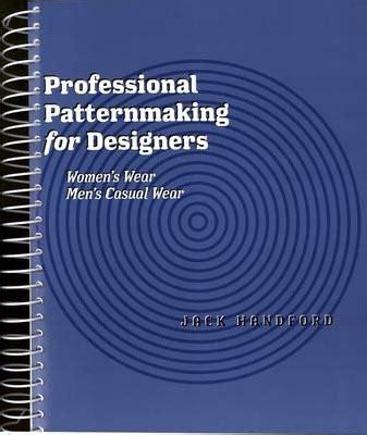 pattern grading jack handford professional patternmaking for designers jack handford