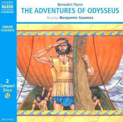 the adventures of odysseus 9626341149 the adventures of odysseus by benedict flynn benjamin soames reviews description more