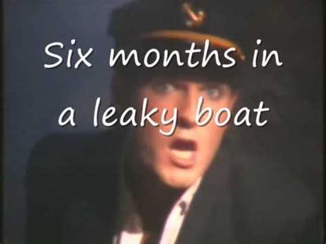 6 months in a leaky boat split enz 6 months in a leaky boat lyrics youtube