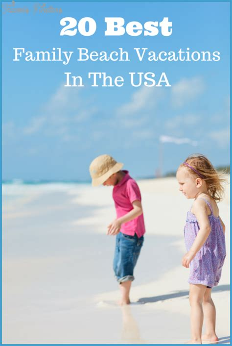 Best Family - best family vacations in usa travel map vacations