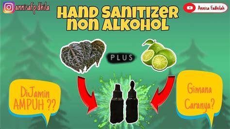 membuat hand sanitizer alami  daun sirih  jeruk nipis  alkohol youtube