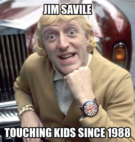 Jimmy Savile Meme - image 472592 jimmy savile pedophile case know your