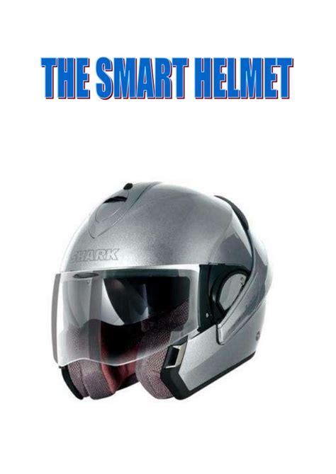 helmet design presentation the smart helmet