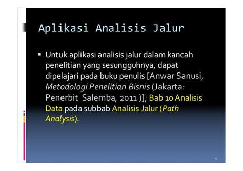 Metodologi Penelitian Anwar Sanusi 10 analisis jalur
