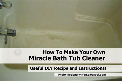 how to make your own bathtub how to make your own miracle bath tub cleaner