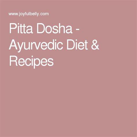 Ayurveda Pitta Detox Diet by Best 25 Pitta Dosha Ideas On
