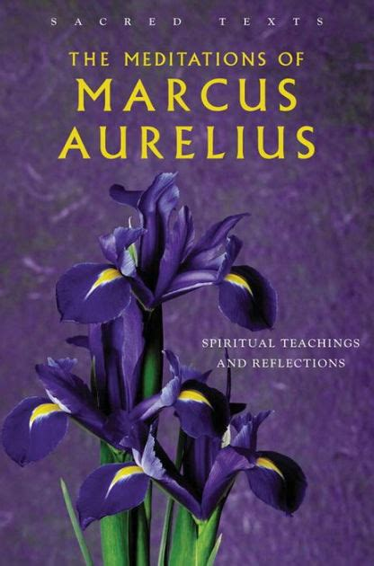 libro the spiritual teachings of the meditations of marcus aurelius spiritual teachings and reflections by george long nook