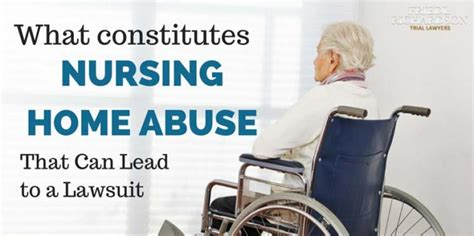what constitutes nursing home abuse that leads to a lawsuit