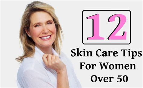 Skin Care In The 50s by 12 Skin Care Tips For 50 Diy Home Remedies