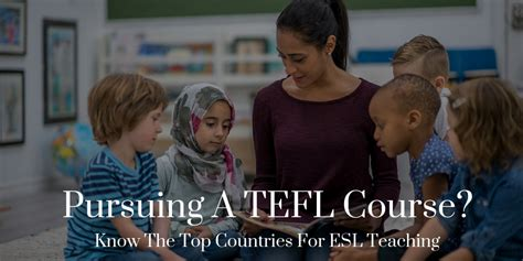 best tefl course pursuing a tefl course know the top countries for esl