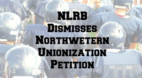 Nlrb Search Nlrb Dismisses Northwestern Unionization Petition