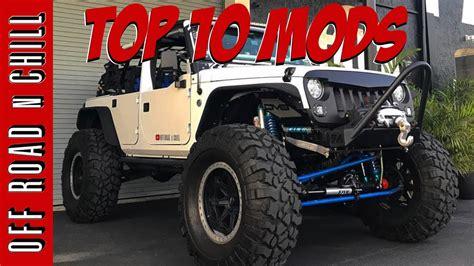 Best Jeep Mods Top 10 Jeep Wrangler Jk Mods Offroading Mods Offroad