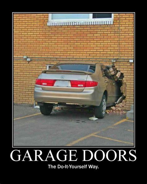 Garage Door Jokes 78 Best Images About Garage Humor On Garage