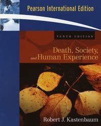 Society And Human Experience society and human experience robert j kastenbaum