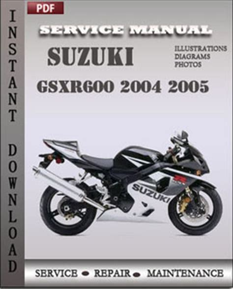 Suzuki Repair Suzuki Gsxr600 Factory Service Manual 2004 2005