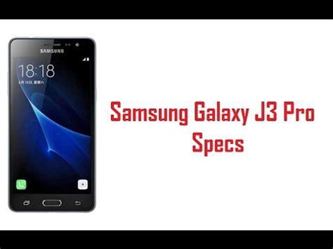 Samsung J3 Pro Spec Samsung Galaxy J3 Pro Specs Features Price