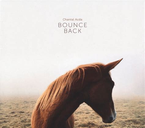 Bounces Back Out Of Rehab by Chantal Acda Bounce Back Cd Jetzt Bestellen