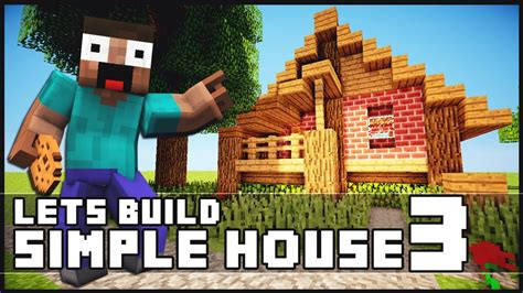 how to build your own starter house in just 5 steps for minecraft how to build a simple starter house 3 youtube