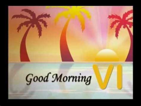 new themes good morning good morning vi theme song wake up youtube